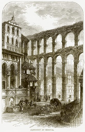 Aqueduct at Segovia. Illustration from Spanish Pictures (Religious Tract Society, c 1875).