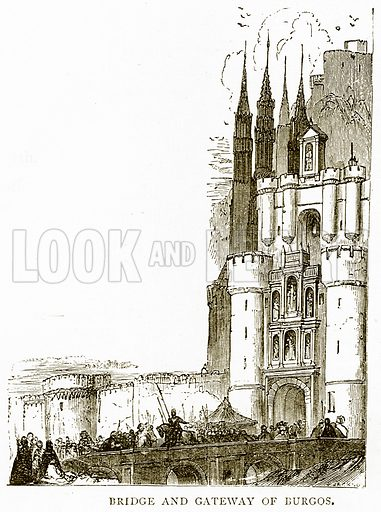 Bridge and Gateway of Burgos. Illustration from Spanish Pictures (Religious Tract Society, c 1875).