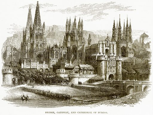 Bridge, Gateway, and Cathedral of Burgos. Illustration from Spanish Pictures (Religious Tract Society, c 1875).