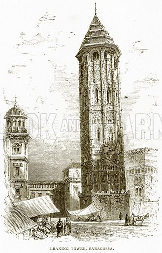 Leaning Tower, Saragossa. Illustration from Spanish Pictures (Religious Tract Society, c 1875).