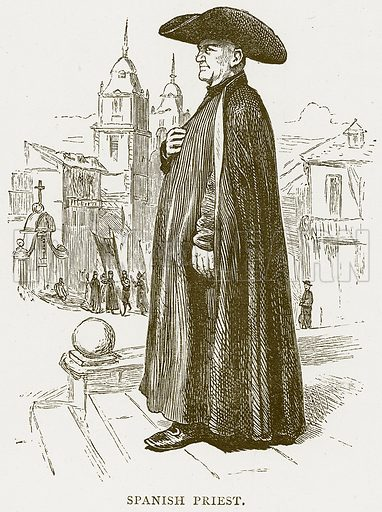Spanish Priest. Illustration from Spanish Pictures (Religious Tract Society, c 1875).