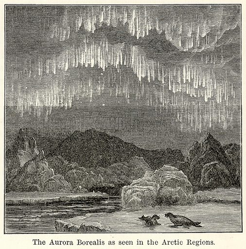 The Aurora Borealis as seen in the Arctic Regions. Illustration for The World As It Is by George Chisholm (Blackie, 1885).
