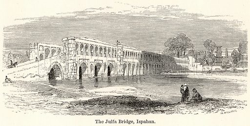 The Julfa Bridge, Ispahan. Illustration for The World As It Is by George Chisholm (Blackie, 1885).