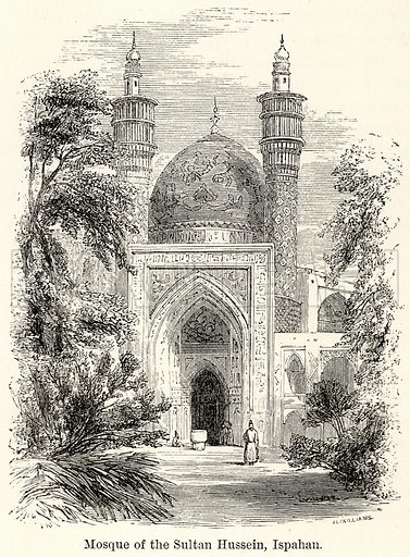 Mosque of the Sultan Hussein, Ispahan. Illustration for The World As It Is by George Chisholm (Blackie, 1885).