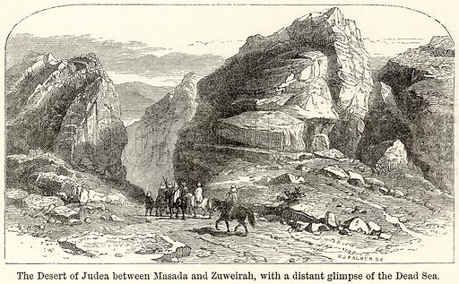 The Desert of Judea between Masada and Zuweirah, with a Distant Glimpse of the Dead Sea. Illustration for The World As It Is by George Chisholm (Blackie, 1885).