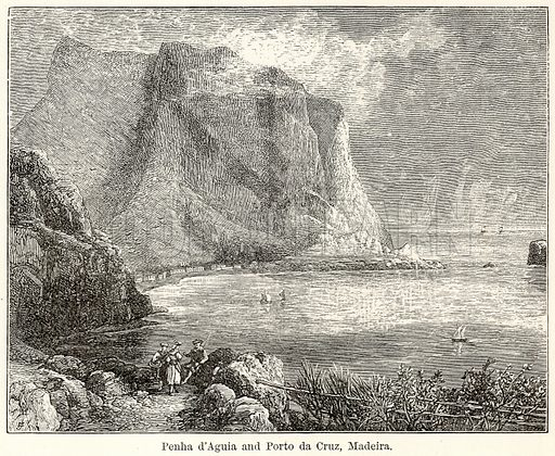 Penha d'Aguia and Porto da Cruz, Madeira. Illustration for The World As It Is by George Chisholm (Blackie, 1885).