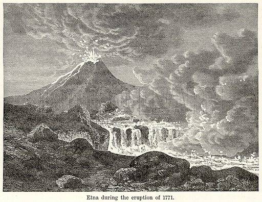 Etna during the Eruption of 1771. Illustration for The World As It Is by George Chisholm (Blackie, 1885).