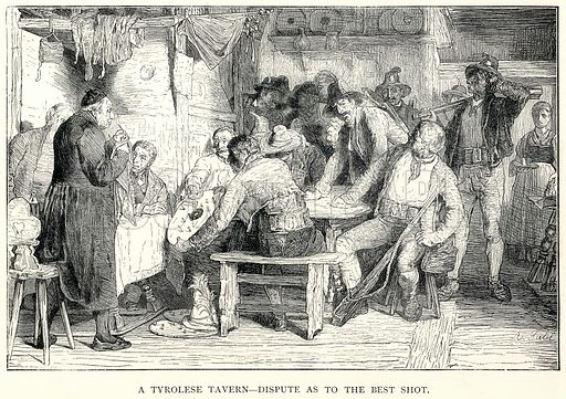 A Tyrolese Tavern--Dispute as to the Best Shot. Illustration for The World As It Is by George Chisholm (Blackie, 1885).