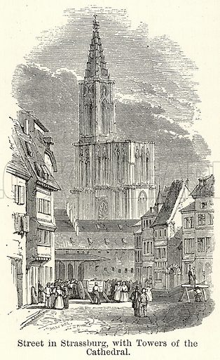 Street in Strassburg, with Towers of the Cathedral. Illustration for The World As It Is by George Chisholm (Blackie, 1885).