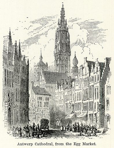 Antwerp Cathedral, from the Egg Market. Illustration for The World As It Is by George Chisholm (Blackie, 1885).
