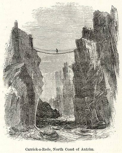 Carrick-a-Rede, North Coast of Antrim. Illustration for The World As It Is by George Chisholm (Blackie, 1885).