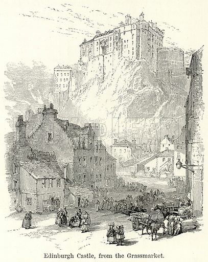 Edinburgh Castle, from the Grassmarket. Illustration for The World As It Is by George Chisholm (Blackie, 1885).