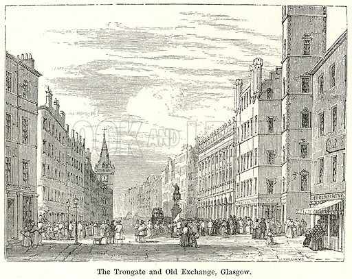 The Trongate and Old Exchange, Glasgow. Illustration for The World As It Is by George Chisholm (Blackie, 1885).