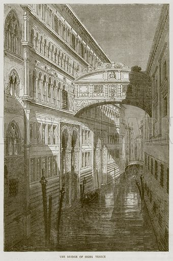 The Bridge of Sighs Venice. Illustration from Illustrated Travels edited by H W Bates (Cassell, c 1880).