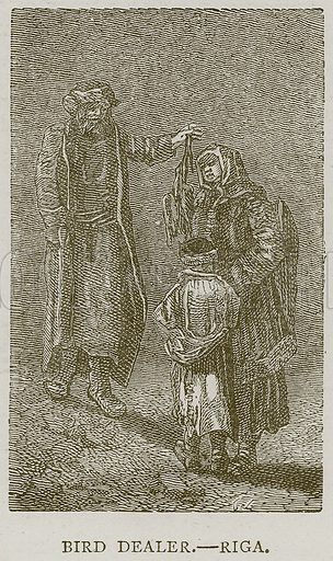 Bird Dealer.--Riga. Illustration from Illustrated Travels edited by H W Bates (Cassell, c 1880).
