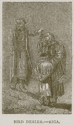 Bird Dealer. – Riga. Illustration from Illustrated Travels edited by HW Bates (Cassell, c 1880).