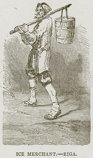 Ice Merchant. – Riga. Illustration from Illustrated Travels edited by HW Bates (Cassell, c 1880).