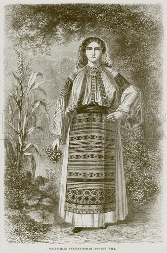Wallachian Peasant-Woman.--Pedro's Wife. Illustration from Illustrated Travels edited by H W Bates (Cassell, c 1880).