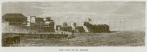 The Port of El Araish. Illustration from Illustrated Travels edited by HW Bates (Cassell, c 1880).