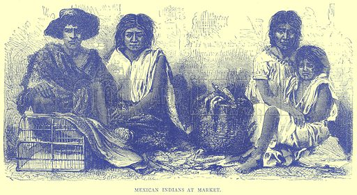 Mexican Indians at Market. Illustration from Illustrated Travels edited by H W Bates (Cassell, c 1880).