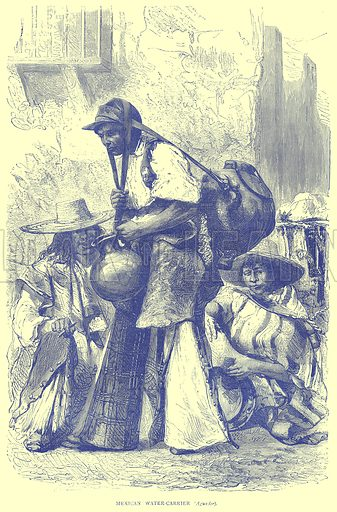 Mexican Water-Carrier. Illustration from Illustrated Travels edited by H W Bates (Cassell, c 1880).