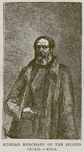 Russian Merchant of the Second Guild.--Riga. Illustration from Illustrated Travels edited by H W Bates (Cassell, c 1880).