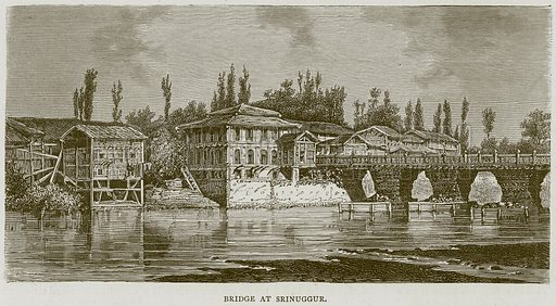 Bridge at Srinuggur. Illustration from Illustrated Travels edited by H W Bates (Cassell, c 1880).