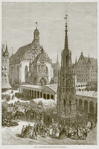 The Schonebrunnen at Nuremberg. Illustration from Illustrated Travels edited by H W Bates (Cassell, c 1880).