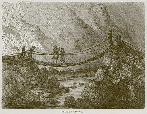 Bridge of Surco. Illustration from Illustrated Travels edited by H W Bates (Cassell, c 1880).