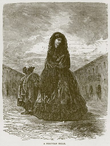 A Peruvian Belle. Illustration from Illustrated Travels edited by H W Bates (Cassell, c 1880).