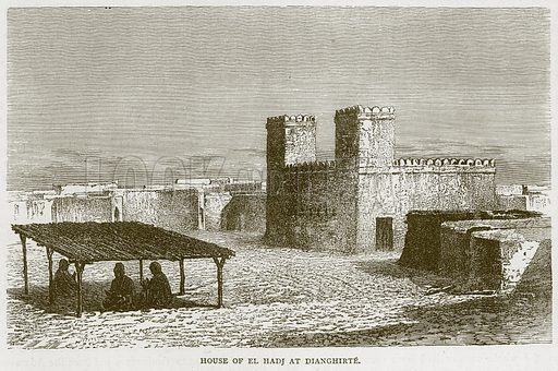 House of El Hadj at Dianghirte. Illustration from Illustrated Travels edited by H W Bates (Cassell, c 1880).