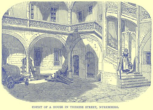 Court of a House in Therese Street, Nuremberg. Illustration from Illustrated Travels edited by H W Bates (Cassell, c 1880).