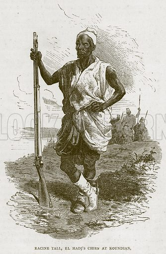 Racine Tall, El Hadj's Chief at Koundian. Illustration from Illustrated Travels edited by H W Bates (Cassell, c 1880).