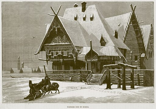 Wayside Inn in Russia. Illustration from Illustrated Travels edited by H W Bates (Cassell, c 1880).