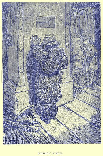Russian Stove. Illustration from Illustrated Travels edited by H W Bates (Cassell, c 1880).
