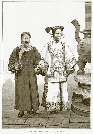 Tartar Lady and Maid, Peking. Illustration from Illustrated Travels edited by HW Bates (Cassell, c 1880).