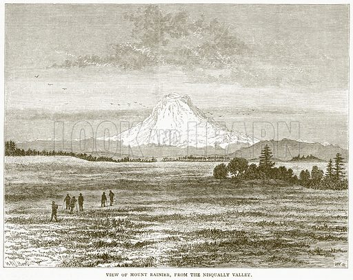View of Mount Rainier, from the Nisqually Valley. Illustration from Illustrated Travels edited by HW Bates (Cassell, c 1880).