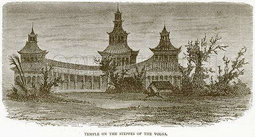 Temple on the Steppes of the Volga. Illustration from Illustrated Travels edited by HW Bates (Cassell, c 1880).