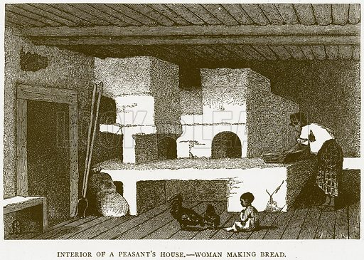 Interior of a Peasant's House. – Woman making Bread. Illustration from Illustrated Travels edited by HW Bates (Cassell, c 1880).