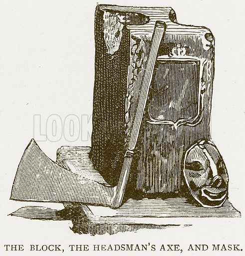 The Block, the Headsman's Axe, and Mask. Illustration for History of England by HO Arnold-Forster (Cassell, 1897).