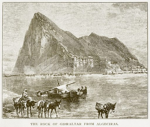 The Rock of Gibraltar from Algeciras. Illustration for History of England by HO Arnold-Forster (Cassell, 1897).