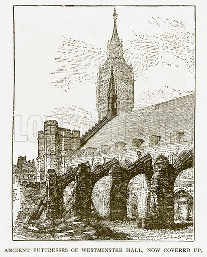 Ancient Buttresses of Westminster Hall, now covered up. Illustration for History of England by HO Arnold-Forster (Cassell, 1897).
