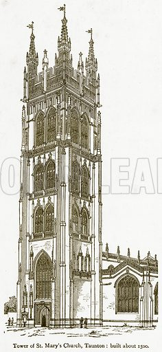 Tower of St Mary's Church, Taunton: Built about 1500. Illustration from A Student's History of England by Samuel R Gardiner (Longmans, 1902).