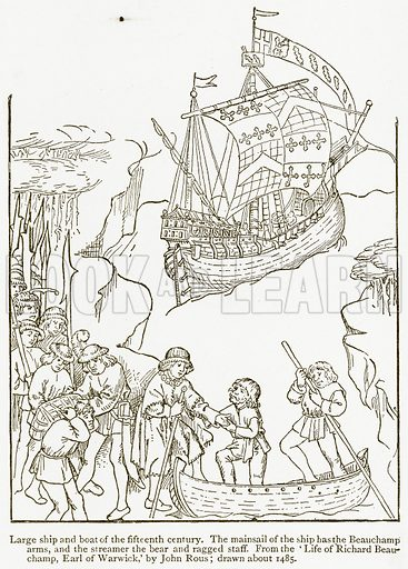 Large Ship and Boat of the Fifteenth Century. The Mainsail of the Ship has the Beauchamp Arms, and the Streamer the Bear and Ragged Staff. Illustration from A Student's History of England by Samuel R Gardiner (Longmans, 1902).