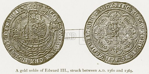 A Gold Noble of Edward III, Struck between AD 1360 and 1369. Illustration from A Student's History of England by Samuel R Gardiner (Longmans, 1902).