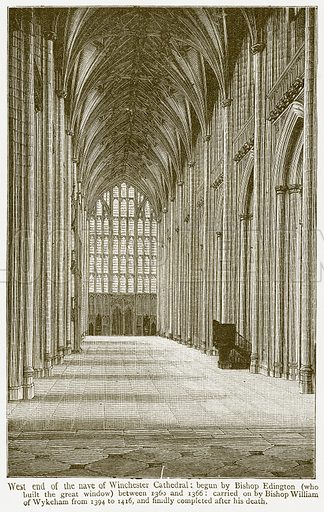 West End of the Nave of Winchester Cathedral: Begun by Bishop Edington (Who Built the Great Window) between 1360 and 1366: Carried on by Bishop William of Wykeham from 1394 to 1416, and finally completed after his Death. Illustration from A Student's History of England by Samuel R Gardiner (Longmans, 1902).