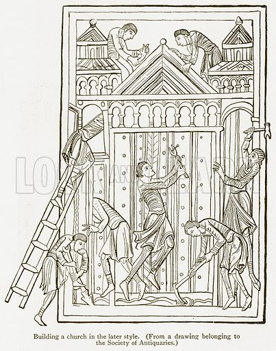 Building a Church in the later Style. Illustration from A Student's History of England by Samuel R Gardiner (Longmans, 1902).