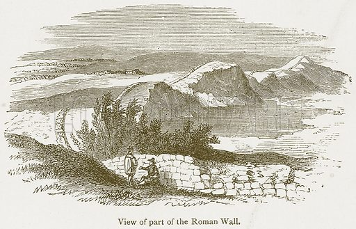View of Part of the Roman Wall. Illustration from A Student's History of England by Samuel R Gardiner (Longmans, 1902).