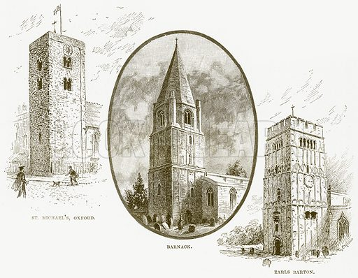 St Michael's, Oxford. Barnack. Earls Barton. Illustration from Cathedrals, Abbeys and Churches by TG Bonney (Cassell, 1891).