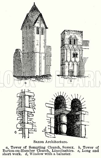 Saxon Architecture. a, Tower of Sompting Church, Sussex. b, Tower of Barton-on-Humber Church, Lincolnshire. C, Long and Short Work. d, Window with a Baluster. Illustration for Blackie's Modern Cyclopedia (1899).